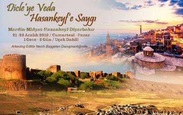 Dicle'ye Veda Hasankeyf'e Saygı